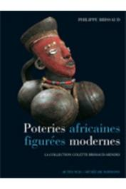 BRISSAUD Philippe - Poteries africaines figurées modernes. La collection Colette Brissaud-Mendès