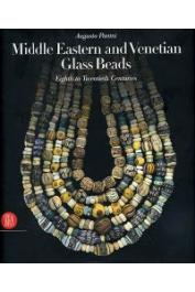 PANINI Augusto - Middle Eastern and Venetian Glass Beads. Eighth to Twentieth Centuries