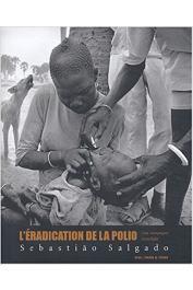 SALGADO Sebastiao - L'Eradication de la polio