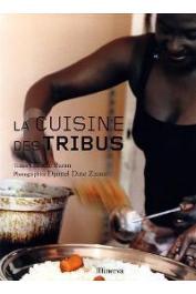 BARAN Claudie, DINE ZITOUT Djamel - La Cuisine des tribus