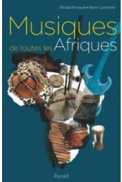 ARNAUD Gérald, LECOMTE Henri - Musiques de toutes les Afriques