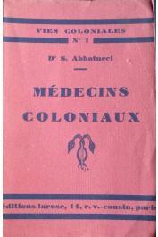 ABBATUCCI Séverin (Docteur) - Médecins coloniaux