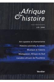 Afrique & Histoire - 06 - Dossier: Chamanisme et art rupestre