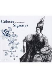 ANGRAND Jean-Luc - Céleste ou le temps des Signares