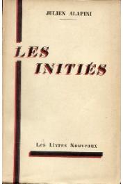 ALAPINI Julien - Les initiés