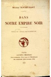 RONDET-SAINT Maurice - Dans notre Empire Noir