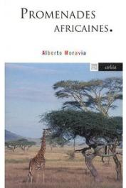 MORAVIA Alberto - Promenades africaines