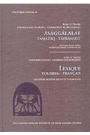 ALOJALY Ghoubeïd, GHABDOUANE Mohamed, PRASSE Karl-G. - Lexique Touareg-Français. 2eme édition revue et augmentée