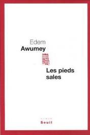 AWUMEY Edem - Les pieds sales