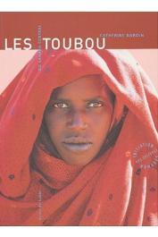 BAROIN Catherine - Les Toubou du Sahara central