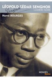 BOURGES Hervé - Léopold Sédar Senghor: Lumière noire