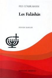 KAPLAN Steven - Fils d'Abraham: Les Falashas