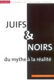 PARDES ; n° 44, TRIGANO Shmuel (sous la direction de) - Juifs et noirs, du mythe à la réalité