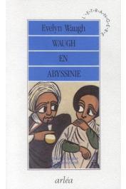 WAUGH Evelyn - Waugh en Abyssinie