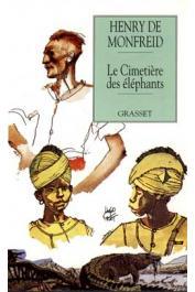 MONFREID Henry de - Le cimetière des éléphants