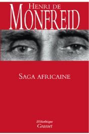 MONFREID Henry de - Saga africaine