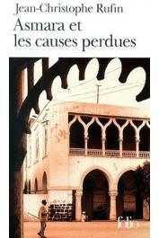 RUFIN Jean-Christophe - Asmara et les causes perdues