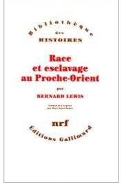 LEWIS Bernard - Race et esclavage au Proche-Orient