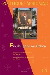 Politique Africaine - 115 / Fin de règne au Gabon