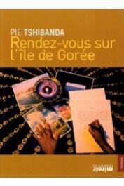 TSHIBANDA Pie ou TSHIBANDA WAMUELA BUJITU - Rendez-vous sur l'Île de Gorée