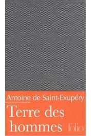 SAINT-EXUPERY Antoine de - Terre des hommes (Folio Luxe sous étui)