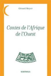 MEYER Gérard - Contes de l'Afrique de l'Ouest