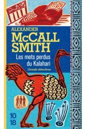 McCALL SMITH Alexander - Les mots perdus du Kalahari (édition 2004 - nouvelle couverture)