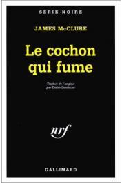 McCLURE James - Le cochon qui fume