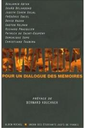 ABTAN Benjamin (sous la direction de), Union des étudiants juifs de France - Rwanda: pour un dialogue des mémoires