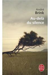 BRINK André - Au-delà du silence