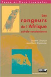 GRANJON Laurent, DUPLANTIER Jean-Marc - Les rongeurs de l'Afrique sahélo-soudanienne