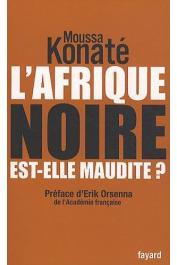 Moussa Konaté - L'Afrique noire est-elle maudite ?