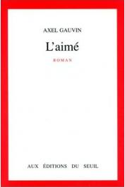 GAUVIN Axel - L'Aimé
