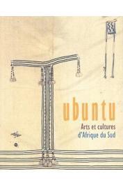 JOUBERT Hélène, VALENTIN Manuel et Alia - Ubuntu. Arts et cultures d'Afrique du Sud. Exposition, Paris, Musée national des Arts d'Afrique et d'Océanie, 20 février-17 juin 2002