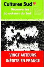 Cultures Sud - 170 - Découvertes: 20 auteurs du Sud inédits en France