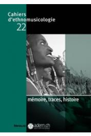 Cahiers d'Ethnomusicologie - 22 /