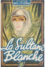JEAN-RENAUD, (Commandant) - La sultane blanche