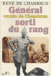 CHAMBRUN René de - Général comte de Chambrun sorti du rang