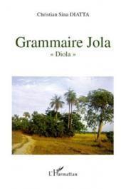 "SINA DIATTA Christian - Grammaire Jola ""Diola"""