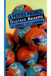 AKAKPO Gustave - A petites pierres