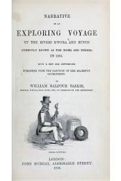 BAIKIE William Balfour - Narrative of an Exploring Voyage up the Rivers Kwo'ra and Bi'nue, commonly known as the Niger and Tsadda, in 1854