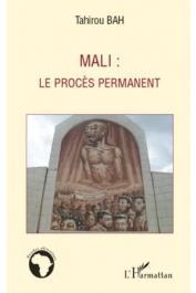 BAH Tahirou - Mali: Le procès permanent
