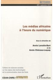 Netsuds - 05, LENOBLE-BART Annie, CHENEAU-LOQUAY annie (sous la direction de) - Les médias africains à l'heure du numérique