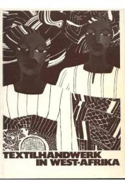 BOSER-SARIVAXEVANIS Renée - Textilhandwerk in West-Afrika. Weberei und Färberei