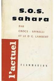 CROCE-SPINELLI Michel, LAMBERT G., (docteur) - SOS Sahara