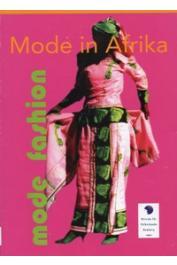 LUTTMANN Ilsemargret (sous la direction de) - Mode in Afrika. Mode als mittel der Selbstinszenierung und Ausdruck der Moderne