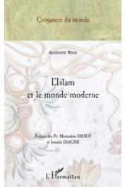 WADE Alassane - L'Islam et le monde moderne