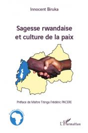 BIRUKA Innocent - Sagesse rwandaise et culture de la paix