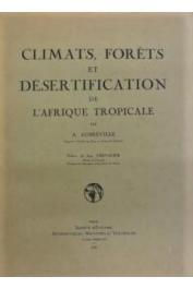 AUBREVILLE A. - Climats, forêts et désertification de l'Afrique tropicale