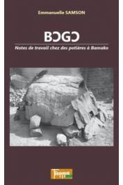 SAMSON Emmanuelle - Bogo. Notes de travail chez les potières à Bamako